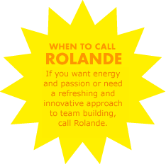 When to call Rolande